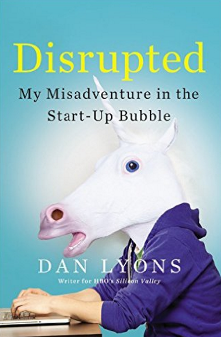 "Identifying with ""Disrupted: My Misadventures in the Start-Up Bubble"""